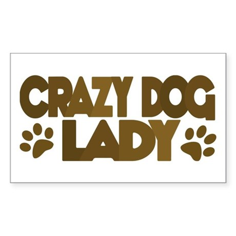 Crazy Dog Lady Rectangle Sticker