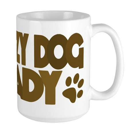 Crazy Dog Lady Large Mug