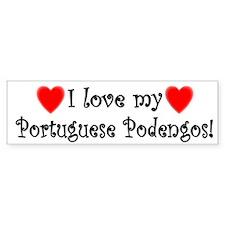 I Love My Portuguese Podengos Bumper Bumper Sticker
