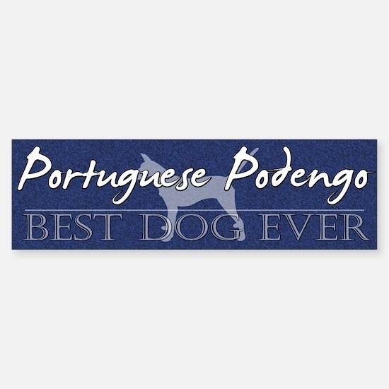 Best Dog Portuguese Podengo Bumper Sticker Smooth
