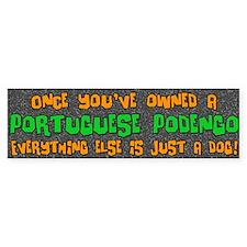 Just a Dog Portuguese Podengo Bumper Bumper Sticker