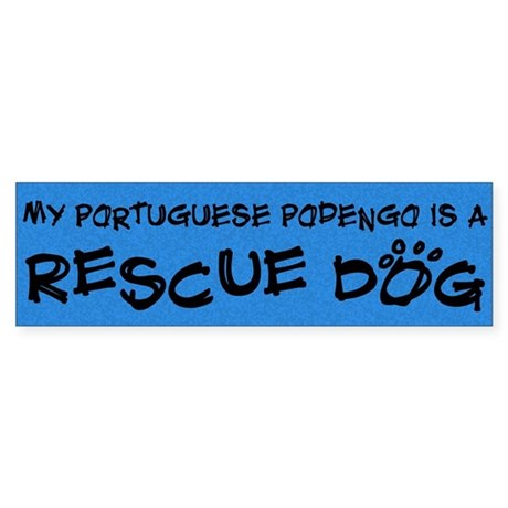 Rescue Dog Portuguese Podengo Bumper Sticker