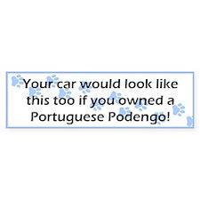 Your Car Portuguese Podengo Bumper Bumper Sticker