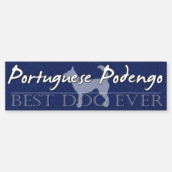 Best Dog Ever Portuguese Podengo Bumper Bumper Bumper Sticker