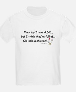 ADD full of Chicken Humor T-Shirt