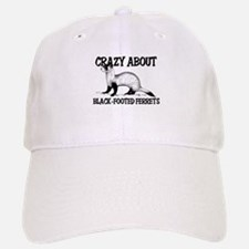 Crazy About Black-Footed Ferrets Baseball Baseball Cap
