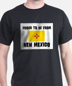 Proud To Be From Be NEW MEXICO T-Shirt