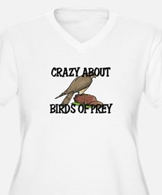 Crazy About Birds Of Prey T-Shirt