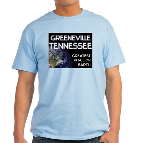 greeneville tennessee - greatest place on earth Li