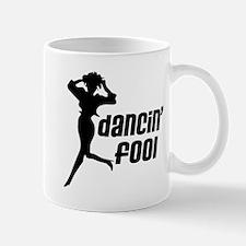 Dancin' Fool Mug