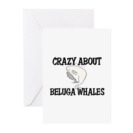 Crazy About Beluga Whales Greeting Cards (Pk of 10