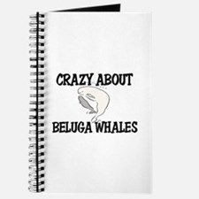 Crazy About Beluga Whales Journal