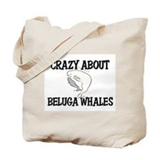 Crazy About Beluga Whales Tote Bag