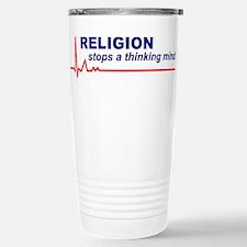 Religion Stops a Thinking Mind Travel Mug