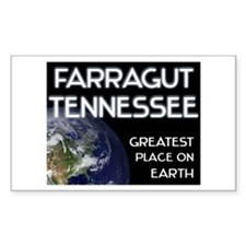 farragut tennessee - greatest place on earth Stick