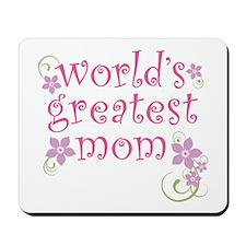 World's Greatest Mom Mousepad