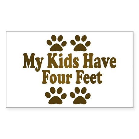 My Kids have Four Feet Rectangle Sticker