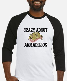 Crazy About Armadillos Baseball Jersey