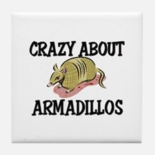 Crazy About Armadillos Tile Coaster