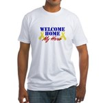 Welcome Home My Hero Fitted T-Shirt