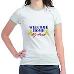 Welcome Home My Hero Jr. Ringer T-Shirt