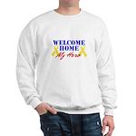 Welcome Home My Hero Sweatshirt