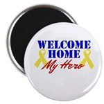 Welcome Home My Hero Magnet