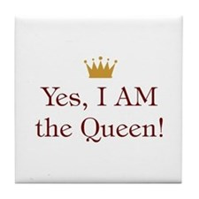 I Am The Queen Tile Coaster