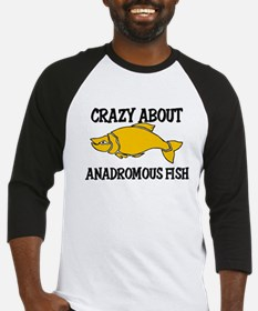 Crazy About Anadromous Fish Baseball Jersey