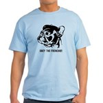 Obey the FRENCHIE! 2-sided light T-Shirt
