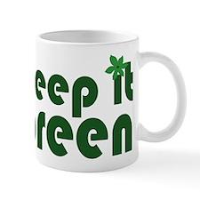 Keep it Green Mug