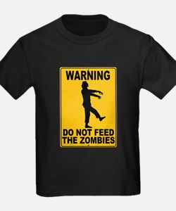 Do Not Feed the Zombies T