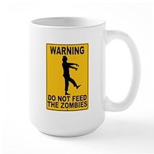 Do Not Feed the Zombies Mug