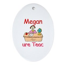 Megan - Future Teacher Oval Ornament
