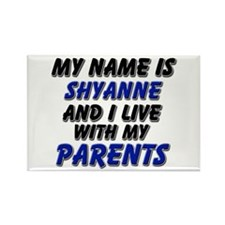my name is shyanne and I live with my parents Rect