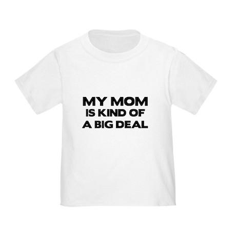 MOMbigdeal T-Shirt
