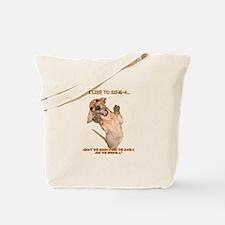 Singing Tote Bag