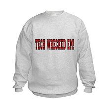 Tech Wrecked Em Sweatshirt