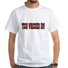 Tech Wrecked Em Shirt