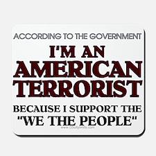 American Terrorist We The Peo Mousepad