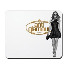 Anti Glamour Runway Model Mousepad