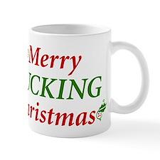 Merry Fucking Christmas Mug