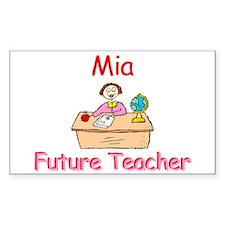 Mia - Future Teacher Rectangle Decal