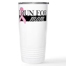 I Run for Mom Ceramic Travel Mug