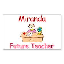 Miranda - Future Teacher Rectangle Decal