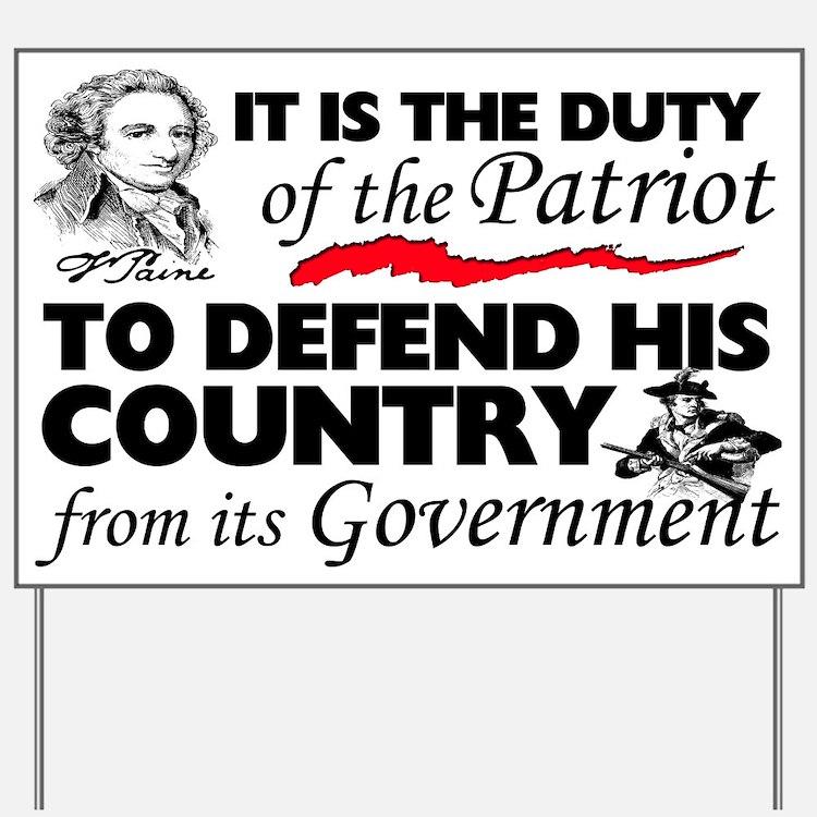 """Duty Of The Patriot"" Yard Sign Yard"