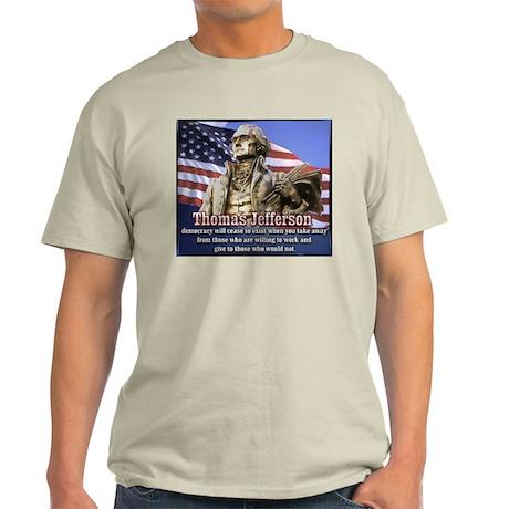 Thomas Jefferson quotes Light T-Shirt