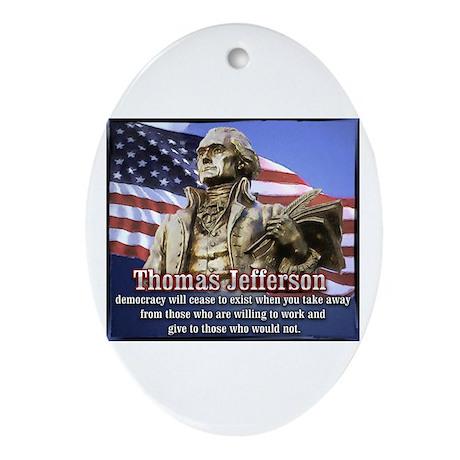 Thomas Jefferson quotes Oval Ornament