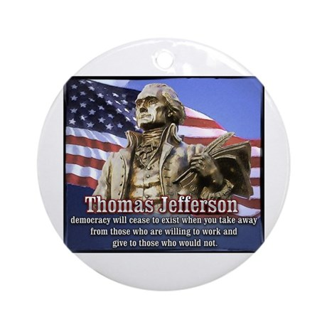Thomas Jefferson quotes Ornament (Round)