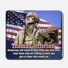 Thomas Jefferson quotes Mousepad